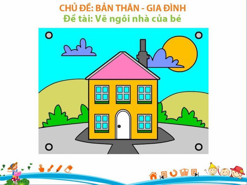Giáo án Vẽ ngôi nhà cho bé
